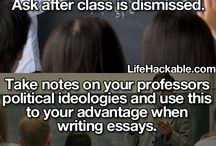 Life Hacks for College / by Alexus Downing