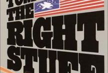 """If You Liked """"The Right Stuff"""" / Read alikes for Tom Wolfe's The Right Stuff / by Grand Rapids Public Library"""