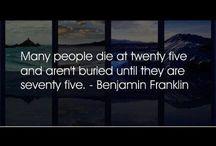 Words to live by...  / by Deborah Black