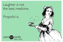Anesthesia humor / by Mary Winter