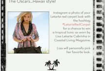 Letarte Red Carpet / The Oscars....Hawaii Style! Instagram a photo of your Letarte Red Carpet Look with the hashtag #LetarteRedCarpet for a chance to win a tropical tunic as worn by Lisa Letarte Cabrinha in Coastal Living magazine!  Lisa will personally pick her favorite look. Follow the Letarte red carpet show @letarte  / by Letarte Swimwear