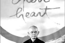 Thich Nhat Hanh  / by Michelle Ellis
