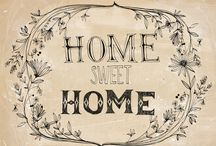 "Home Sweet Home  / ""Be it ever so humble, there's NO place like home.""    ~John Howard Payne  / by Jett- Jett"