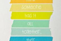 Sayings I Love / by Amanda Donajkowski