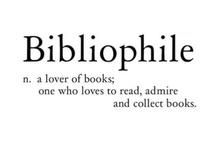 Bibliophile / by Yadhira Rotheram