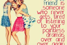 Life and Friend Quotes / by Samantha Newkirk