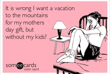 Mountain Humor / by Mountain Top Cabin Rentals