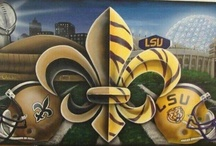 LSU tigers & Saints / by DeAnn Maddox