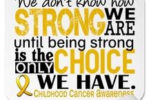 Childhood Cancer Awareness / by Destiny Samuels