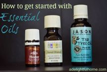 ESSENTIAL OILS / by Susan Fairall