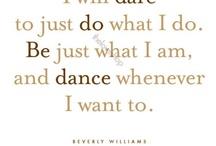 Dance / by Michelle Lopez