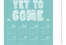 calendars / by Stephanie Seymour
