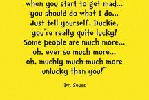 Dr. Seuss-isms / by Dicksy Presley