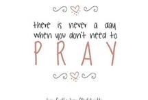 God and Prayer / by Mayra Aviña