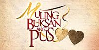 Muling Buksan Ang Puso / Muling Buksan Ang Puso Philippine TV drama ABS-CBN / by Pinoy Favorites