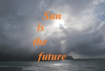 Sun Is The Future / by sunisthefuture