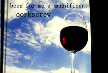 Wine, Wine & more Wine / by Marilyn Ledesma