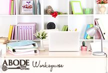 Workspaces / by Abode Fine Living