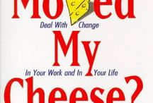 Who moved my cheese? / by Michelle Green