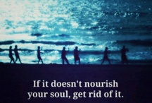Nourish my soul / by Denise Emma