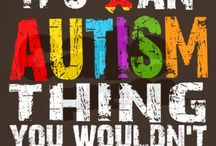 Autism / by Mindy Duell