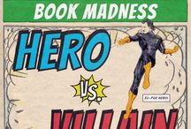 Book Madness: Hero vs Villain / 64 of literature's most famous (and infamous) characters go head-to-head. Who will rise above the madness and emerge victorious?  / by Out of Print