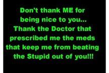 Funny/Inspirational Sayings / by Bobbi Holder