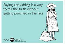 So True!  / by Hannah Harding