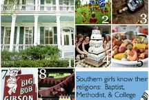 Welcome to the South / by Savannah Blackmon