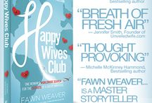 Happy Wives Club: The Book / by Fawn Weaver {Happy Wives Club}
