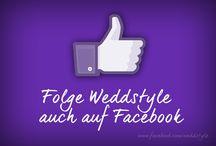 ♡ FOLGE AUF FACEBOOK / by ♡ weddstyle.de ♡ Hochzeitsdekoration