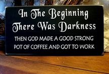 Coffee!! / by Diana Donahoo