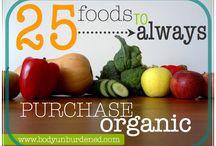 Organic Diet / by Miranda Daignault