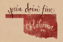 Oklahoma / by Twilla Dinwiddie Choat