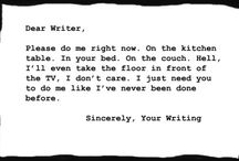 Write. Write right now. / by Tonia Houston