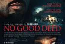 No Good Deed '14 / by Marquee Cinemas