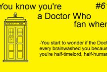 YOU KNOW YOUR A WHOVIAN WHEN.... / by Shelly