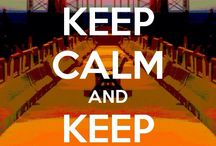 Keep Calm and.... / by Hope Casey