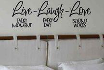 Live Laugh Love / by Tawana Underhill