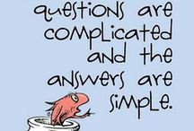 Life IS really that simple.... / by Melody Carlisle Connelly