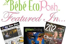 eBoutique Features / Check out all things EcoPosh™ / by Bébé EcoPosh