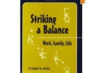 Reading List | Work Life Flex & Balance / Our pick of #books on the #work-life interface and flexible work arrangements. #flexwork #employees #management #worklife #workingmom #telework / by Psychologically Healthy Workplace Program