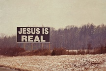 Worldview / Jesus is real. / by Kelly Chapman