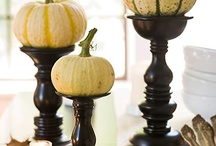 Fall / Halloween; Thanksgiving / Holiday Ideas / by Eve Holman