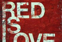 RED,RED, EVERYWHERE / by Linda warshawfigueroa