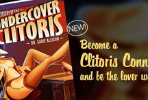 The Mystery of the Undercover Clitoris / Dr. Sadie Allison's Self-Help Books / by Dr. Sadie Allison