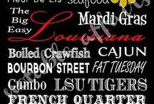 Louisiana|Born & Raised / by Linsy Gary