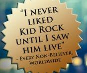 Kid Rock / by Patricia Robertson
