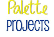 Palette Projects / by Jamie Crawford