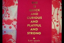 Words To Live By / notable quotables, etc. / by Emily Lenart